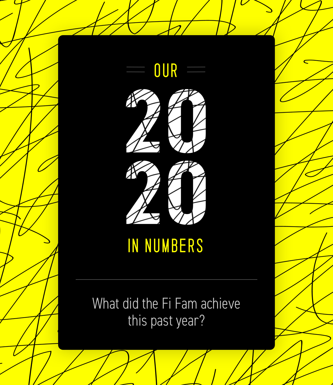 2020 In Numbers - What Did The Fi Fam Achieve This Year?